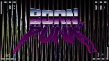 BornPunkKickstarterDemo_2019_02_11_22_13_00_435